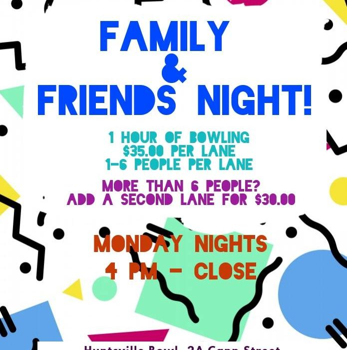 Family & Friends Night!